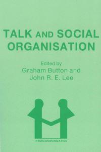 Jacket Image For: Talk and Social Organisation
