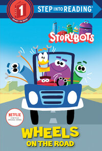 Jacket Image For: Wheels on the Road (StoryBots). Step into Reading(R)(Step 1)