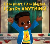 Jacket Image For: I am smart, I am blessed, I can do anything!