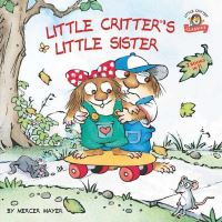 Jacket Image For: Little Critter's Little Sister!