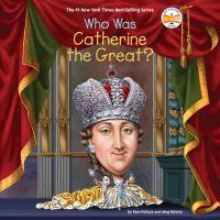 Jacket Image For: Who Was Catherine the Great?