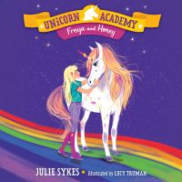 Jacket Image For: Unicorn Academy #10: Freya and Honey