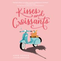 Jacket Image For: Kisses and Croissants