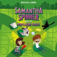 Jacket Image For: Samantha Spinner and the Perplexing Pants