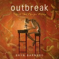 Jacket Image For: Outbreak! Plagues That Changed History