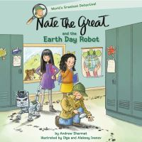 Jacket Image For: Nate the Great and the Earth Day Robot
