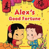 Jacket Image For: Alex's Good Fortune
