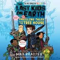 Jacket Image For: The Last Kids on Earth: Thrilling Tales from the Tree House