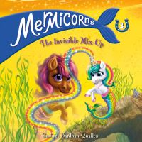 Jacket Image For: Mermicorns #3: The Invisible Mix-Up. A Stepping Stone Book (TM)