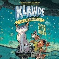 Jacket Image For: Klawde: Evil Alien Warlord Cat: Revenge of the Kitten Queen #6