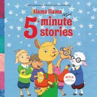 Jacket Image For: Llama Llama 5-Minute Stories. Llama Llama TV Tie-In