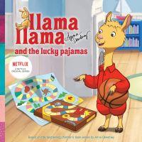Jacket Image For: Llama Llama and the Lucky Pajamas. Llama Llama TV Tie-In