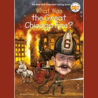 Jacket Image For: What Was the Great Chicago Fire?