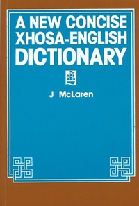 Jacket Image For: A New Concise Xhosa-English Dictionary