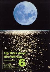 Jacket Image For: Op Reis Deur Die Wereld. STD 6 (1992 Sillabus)