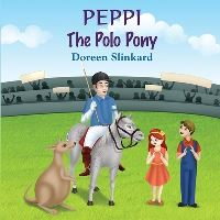 Jacket Image For: Peppi the Polo Pony