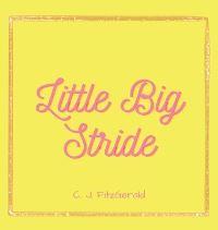 Jacket Image For: Little Big Stride