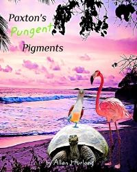 Jacket Image For: Paxton's Pungent Pigments