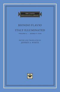 Italy illuminated. volume 2 Books V-VIII