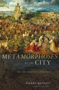 Metamorphoses of the city