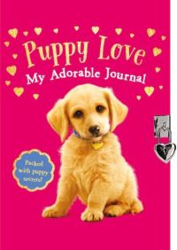 Jacket Image For: Puppy Love: My Adorable Journal