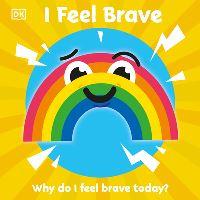 Jacket Image For: I Feel Brave