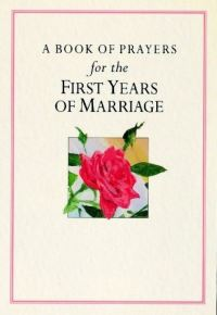 Jacket image for A Book of Prayers for the First Years of Marriage