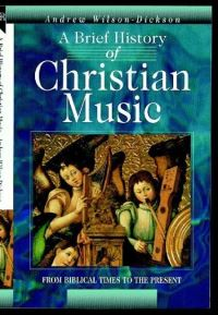 Jacket image for A Brief History of Christian Music