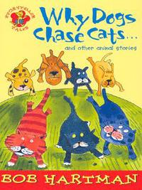 Jacket image for Why Dogs Chase Cats and Other Animal Stories