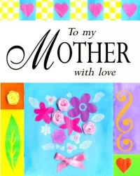 Jacket image for To my mother with love