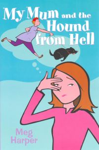 Jacket image for My Mum and the Hound from Hell