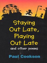 Jacket image for Staying Out Late, Playing Out Late