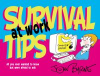 Jacket image for Survival Tips at Work