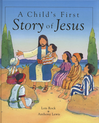 Jacket image for A Child's First Story of Jesus