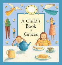Jacket image for A Child's Book of Graces