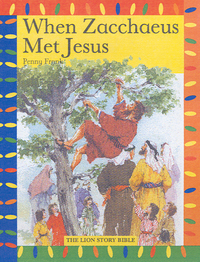 Jacket image for When Zacchaeus Met Jesus
