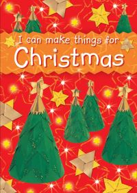 Jacket image for I can make things for Christmas
