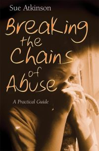 Jacket image for Breaking the Chains of Abuse