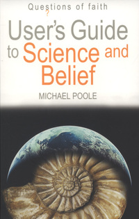 Jacket image for User's Guide to Science and Belief