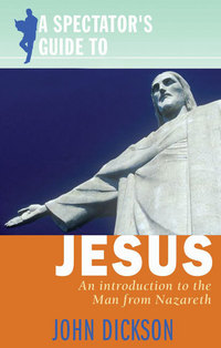 Jacket image for A Spectator's Guide to Jesus