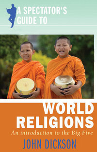 Jacket image for A Spectator's Guide to World Religions