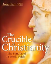 Jacket image for The Crucible of Christianity