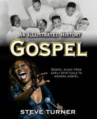 Jacket image for An Illustrated History of Gospel