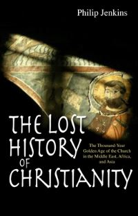 Jacket image for The Lost History of Christianity