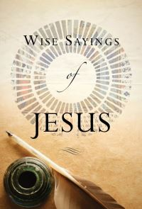 Jacket image for Wise Sayings of Jesus