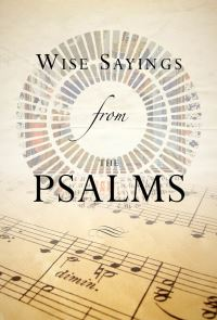 Jacket image for Wise Sayings from the Psalms