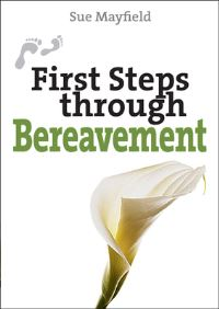 Jacket image for First Steps Through Bereavement