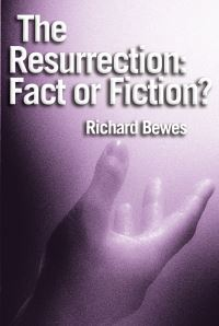 Jacket image for The Resurrection: Fact or Fiction?