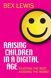 Jacket image for Raising Children in a Digital Age