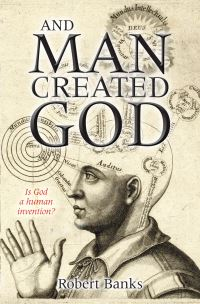 Jacket image for And Man Created God